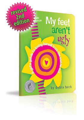 My Feet Aren't Ugly book by Debra Beck