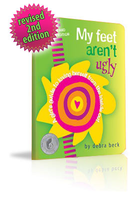 My Feet Aren't Ugly the book by Debra Beck